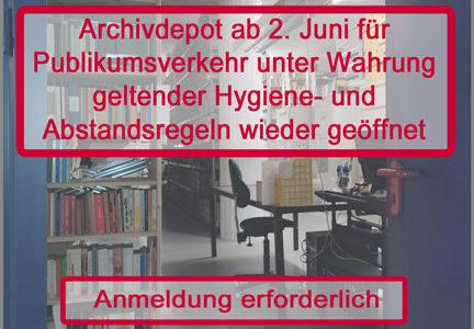 Archivdepot öffnet ab 2. Juni wieder seine Tore
