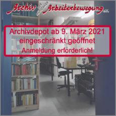 Archiv der Münchner Arbeiterbewegung eingeschränkt für den Nutzerverkehr geöffnet
