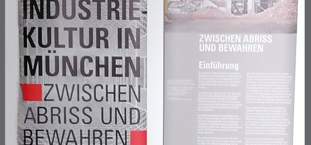 """Ausstellung """"Industriekultur in München"""" bis 24. Oktober in der Pasinger Fabrik"""